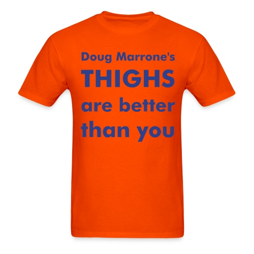 Doug Marrone's Thighs Tee - Men's T-Shirt