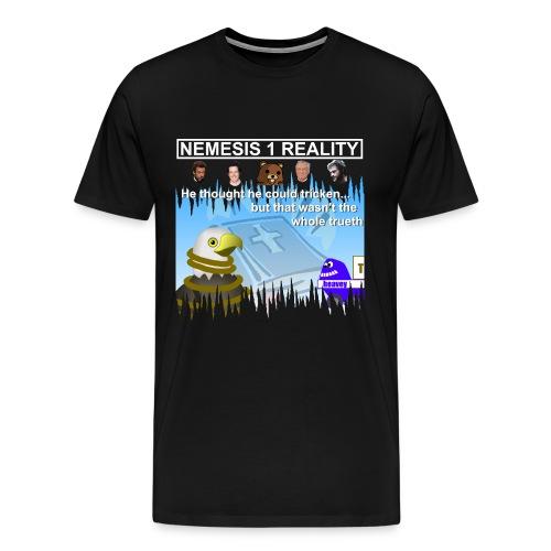Nemesis 1 Reality - Men's Premium T-Shirt