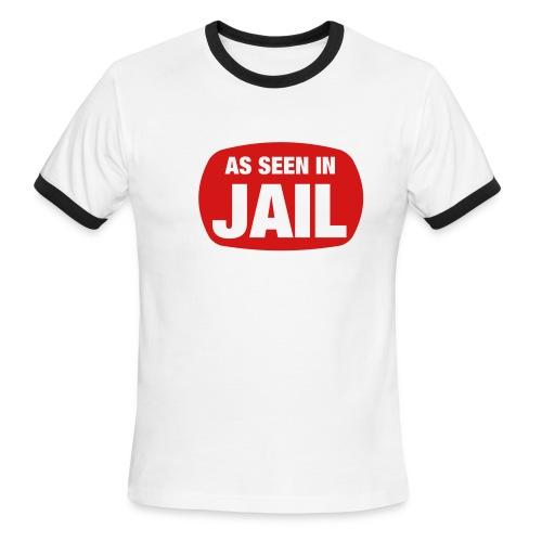 As Seen In Jail - Men's Ringer T-Shirt