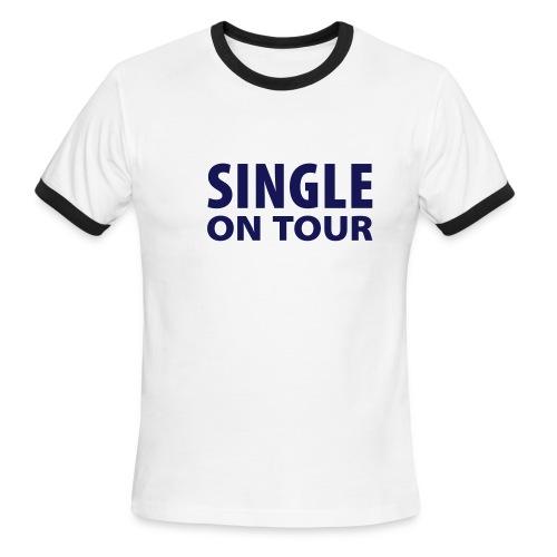 Single On Tour - Men's Ringer T-Shirt
