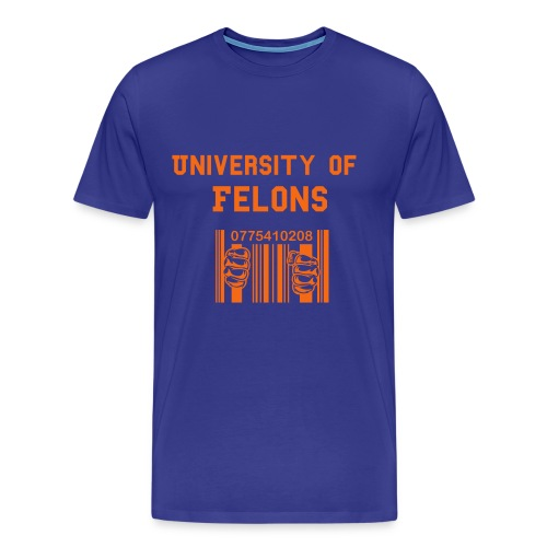 UF - University of Felons - Men's Premium T-Shirt