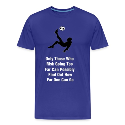 Soccer Player Risk - Men's Premium T-Shirt