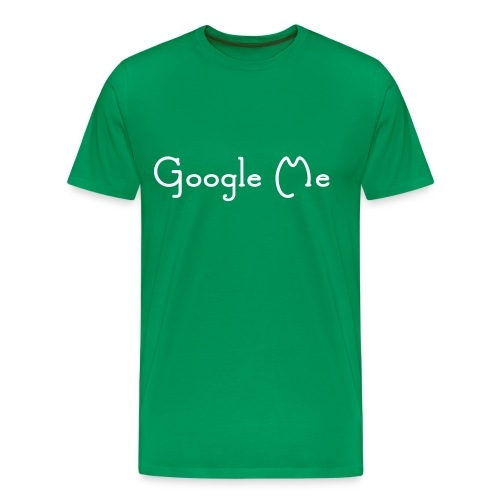 Google Me Tee - Men's Premium T-Shirt