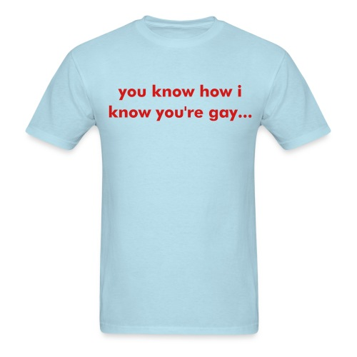 you know? - Men's T-Shirt