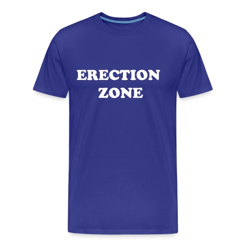 Erection Zone Shirt - Men's Premium T-Shirt