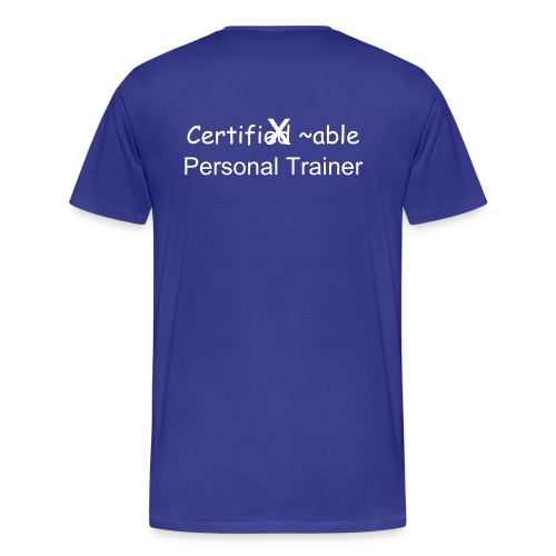 Men's Premium T-Shirt - Personal Training, Fitness, CPT, workout