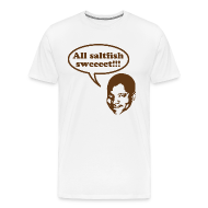 T-Shirts ~ Men's Premium T-Shirt ~ All saltfish sweeeet!