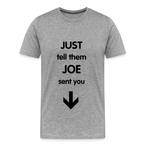 Joe - Men's Premium T-Shirt