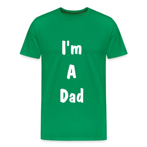 I'm A Dad Men's T - Men's Premium T-Shirt
