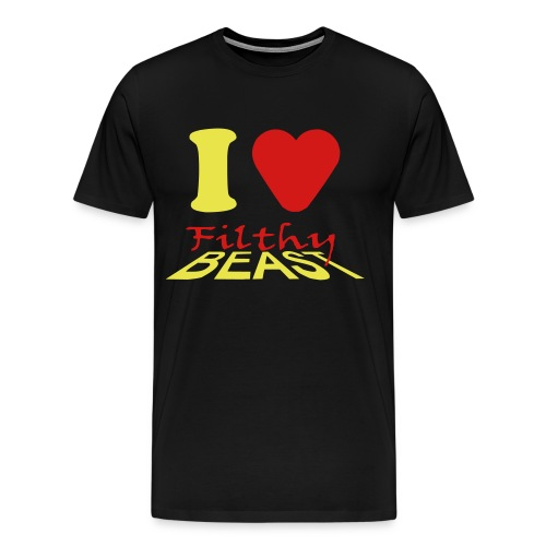 I Love Filthy Beast - Men's Premium T-Shirt