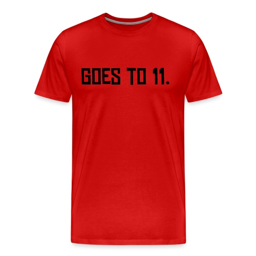 Red Hvywt T - Goes to 11. - Men's Premium T-Shirt