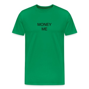 MONEY ME - Men's Premium T-Shirt