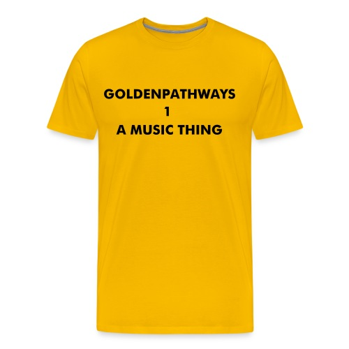 GOLDENPATHWAYS1 A  MUSIC THING  T SHIRT - Men's Premium T-Shirt