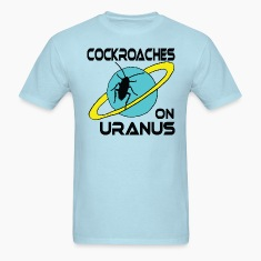Cockroches on Uranus!!!