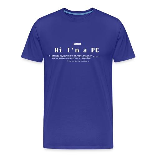 Hi I'm a PC - Blue Screen of Death - Men's Premium T-Shirt