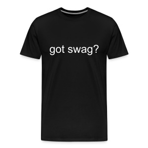 Got Swag? T-Shirt - Men's Premium T-Shirt