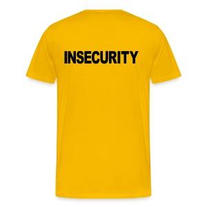 INSECURITY - Men's Premium T-Shirt