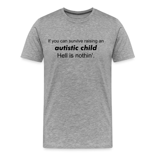 Raising an Autistic (mens) - Men's Premium T-Shirt