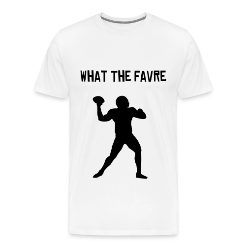 What The Favre - Men's Premium T-Shirt