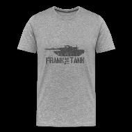 T-Shirts ~ Men's Premium T-Shirt ~ Frank the Tank T-Shirt