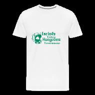 T-Shirts ~ Men's Premium T-Shirt ~ Irish Today Hungover Tomorrow T-Shirt