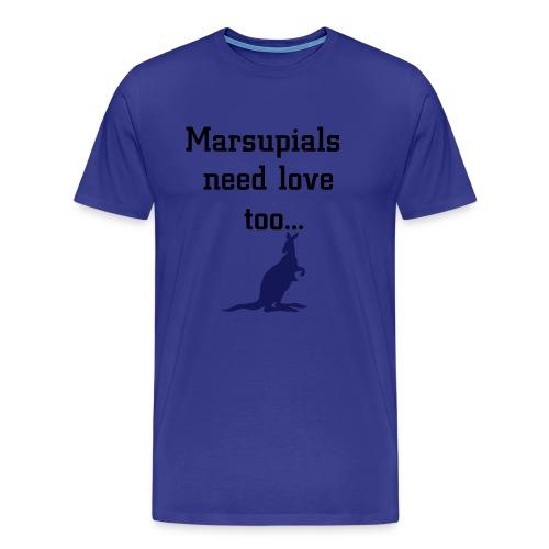 Marsupials need love too... - Men's Premium T-Shirt