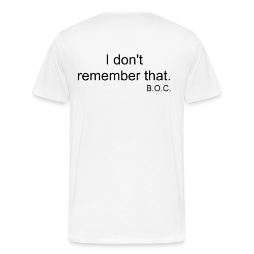 B.O.C. Remember White - Men's Premium T-Shirt