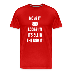 it's all in the use it... - Men's Premium T-Shirt