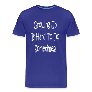 Growing up is hare to do... - Men's Premium T-Shirt