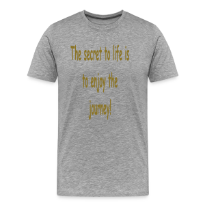 The secret to life... - Men's Premium T-Shirt