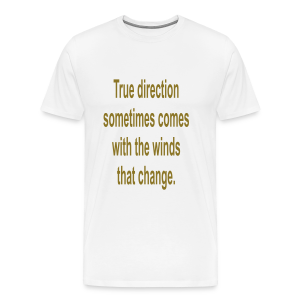 True direction .... - Men's Premium T-Shirt