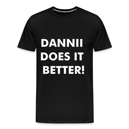 Dannii does it better - Men's Premium T-Shirt