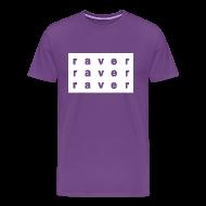 T-Shirts ~ Men's Premium T-Shirt ~ Raver x3