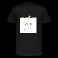 T-Shirts ~ Men's Premium T-Shirt ~ Kick Me