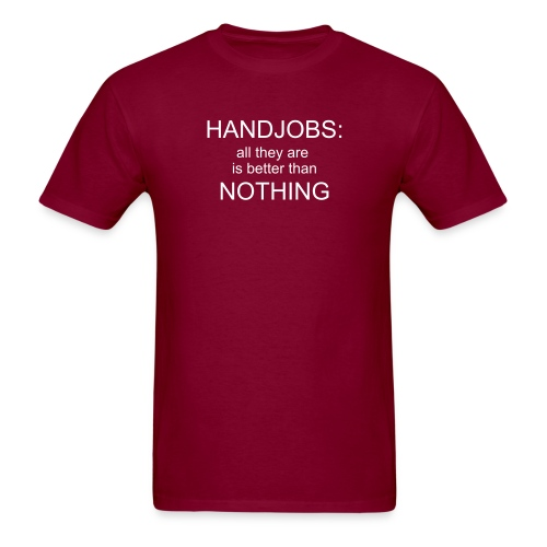 The truth about handjobs - Men's T-Shirt