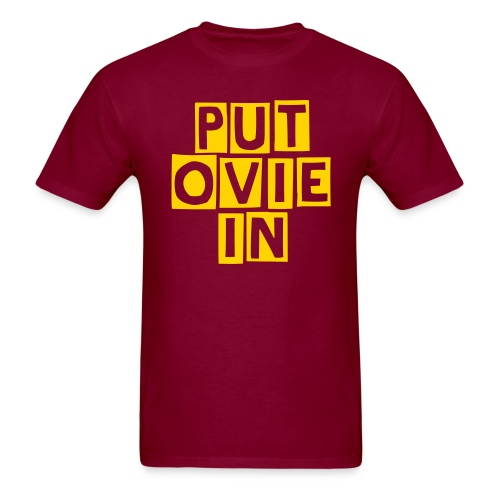 Put Ovie In - Men's T-Shirt