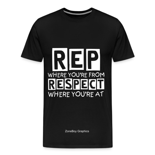 Rep Where You're From  3XL - Men's Premium T-Shirt