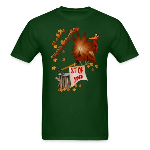 Happy Out Of Order Thanksgiving - Men's T-Shirt