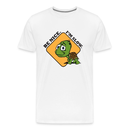 Be Nice. Men's HT-shirt - Men's Premium T-Shirt