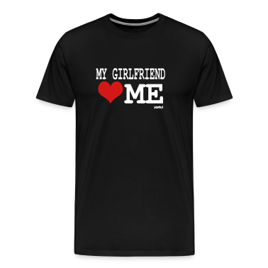 Black my girlfriend loves me by wam T-Shirts