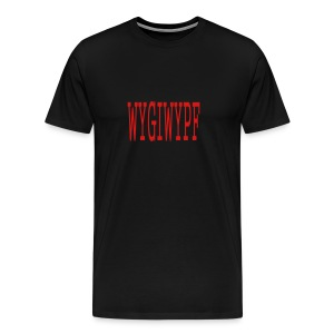 MEN`S HEAVYWEIGHT T-SHIRT - WYGIWYPF - by MYBLOGSHIRT.COM - Men's Premium T-Shirt