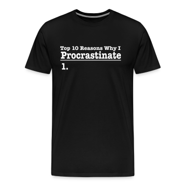 Procrastination - Black Tee