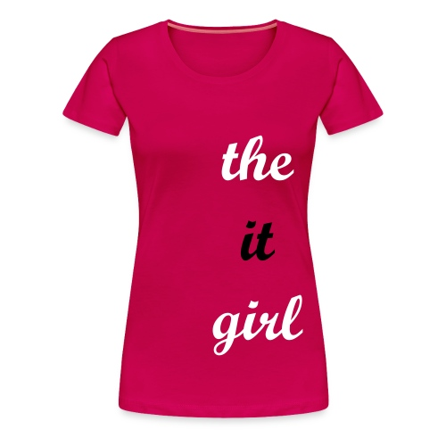 The It Girl 1 PLUS - Women's Premium T-Shirt