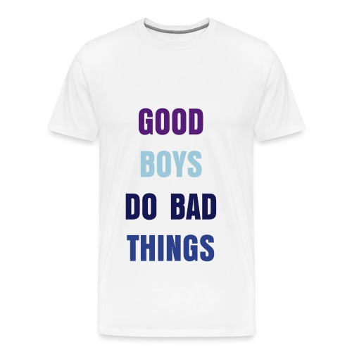 GOOD AND BAD - Men's Premium T-Shirt