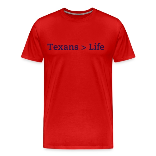 Texan Life - Men's Premium T-Shirt