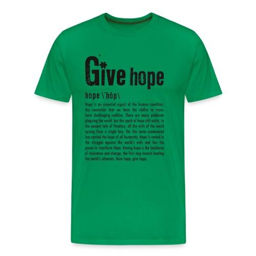 Give Hope - Men's Premium T-Shirt