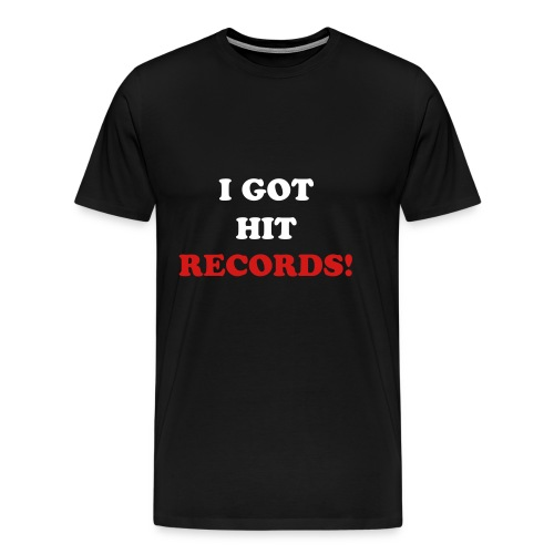 I GOT HIT RECORDS - Men's Premium T-Shirt