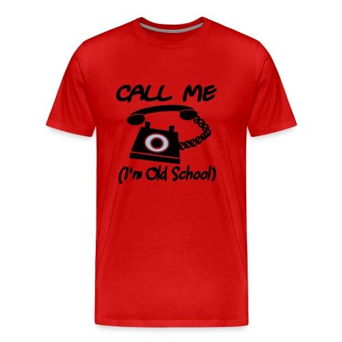 WUBT 'Call Me, I'm Old School, Retro Phone' Men's HW Tee, Red - Men's Premium T-Shirt