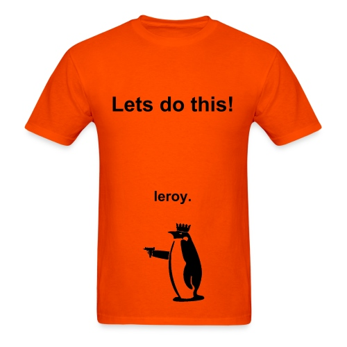 Lets Do This! - Men's T-Shirt