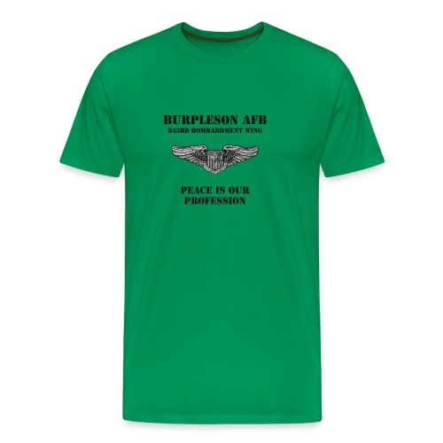 BURPLESON AFB - PEACE IS OUR PROFESSION - Men's Premium T-Shirt